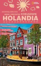 Holandia - Mali podróżnicy w wielkim świecie