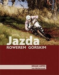 Jazda rowerem górskim - Lopes Brian